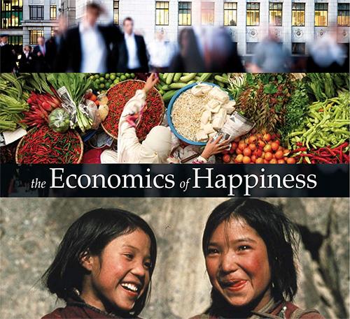 The Economics of Happiness (abridged)