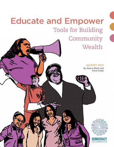 Educate and Empower: Tools For Building Community Wealth