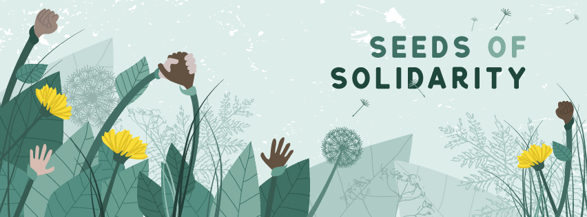 "#SeedsOfSolidarity: Launching Our ""Solidarity Circle"" Monthly Donor Program"