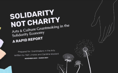Solidarity Not Charity – Grantmaking in the Solidarity Economy